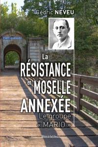 La résistance en Moselle annexée : le groupe Mario