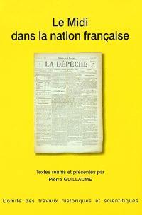 Le Midi dans la nation française : actes du 126e Congrès national des sociétés historiques et scientifiques, Toulouse, 2001