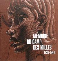 Mémoire du camp des Milles : 1939-1942