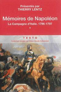 Mémoires de Napoléon. Volume 1, La campagne d'Italie, 1796-1797