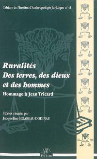 Ruralités : des terres, des dieux et des hommes : hommage à Jean Tricard