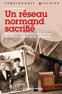Un réseau normand sacrifié : le réseau Jean-Marie Buckmaster du SOE britannique