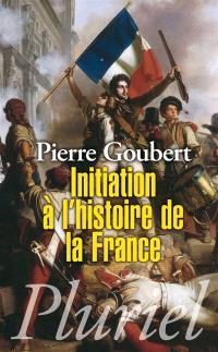 Initiation à l'histoire de la France