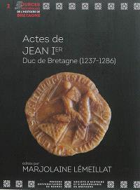 Actes de Jean Ier : duc de Bretagne (1237-1286)