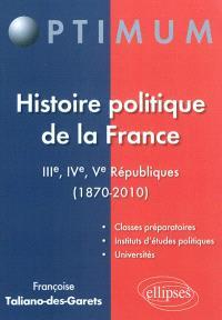 Histoire politique de la France : IIIe, IVe et Ve Républiques (1870-2010)