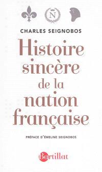 Histoire sincère de la nation française : essai d'une histoire de l'évolution du peuple français