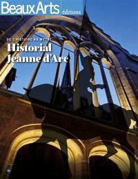 Historial Jeanne d'Arc : de l'histoire au mythe