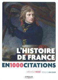 L'histoire de France en 1.000 citations : des origines à nos jours