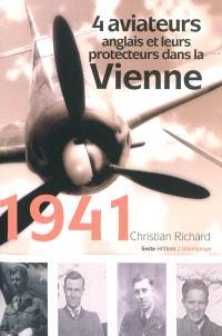 1941 : quatre aviateurs anglais et leurs protecteurs français dans la Vienne