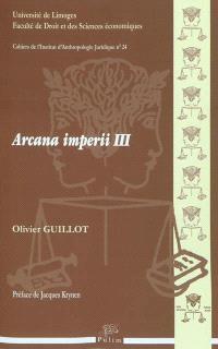 Arcana imperii. Volume 3