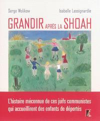 Grandir après la Shoah : l'histoire méconnue de ces Juifs communistes qui accueillirent des enfants de déportés