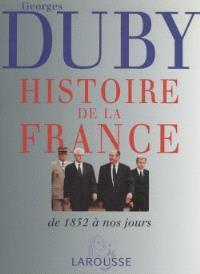 Histoire de la France. Volume 3, Les temps nouveaux, de 1852 à nos jours