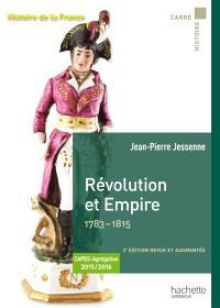 Histoire de la France, Révolution et Empire, 1783-1815 : Capes, agrégation 2015-2016