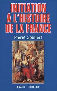 Initiation à l'histoire de France