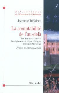 La comptabilité de l'au-delà : les hommes, la mort et la religion dans la région d'Avignon à la fin du Moyen Age (vers 1320-vers 1480)