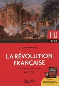 La Révolution française : un événement de la raison sensible, 1787-1799