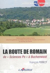 La route de Romain : de Sciences Po à Buchenwald