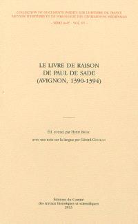 Le livre de raison de Paul de Sade : Avignon, 1390-1394