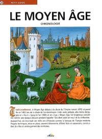 Le Moyen Age : chronologie