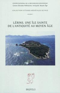 Lérins, une île sainte de l'Antiquité au Moyen Age