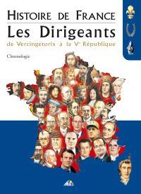Les dirigeants : de Vercingétorix à la Ve République : chronologie
