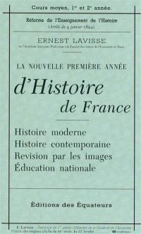Petit manuel Lavisse : la nouvelle première année d'histoire de France