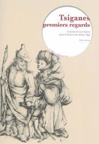 Tziganes, premiers regards : craintes et fascination dans la France du Moyen Âge