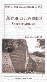 Un camp de Juifs oublié, Soudeilles : 1941-1942