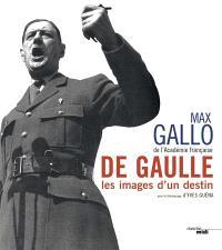 De Gaulle, les images d'un destin
