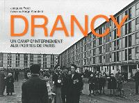 Drancy : un camp d'internement aux portes de Paris