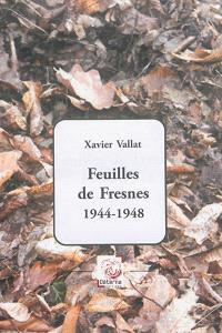 Feuilles de Fresnes 1944-1948