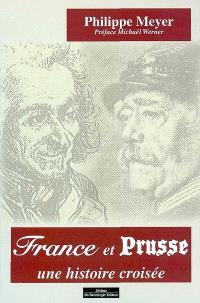 France et Prusse : une histoire croisée