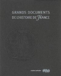 Grands documents de l'histoire de France