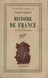 Histoire de France. Volume 2, De 1715 à nos jours
