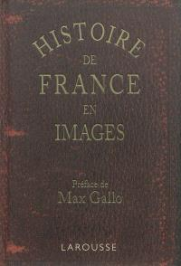Histoire de France en images : grands faits, anecdotes : images servant à provoquer et à développer l'esprit d'observation, enseignement par les yeux