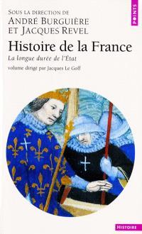 Histoire de la France. Volume 4, La longue durée de l'Etat
