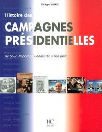 Histoire des campagnes présidentielles : de Louis-Napoléon Bonaparte à nos jours