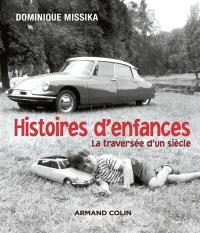 Histoires d'enfances : la traversée d'un siècle