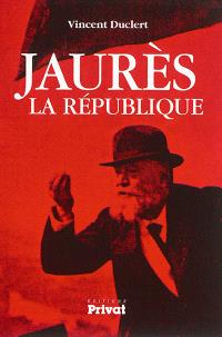 Jaurès, la République