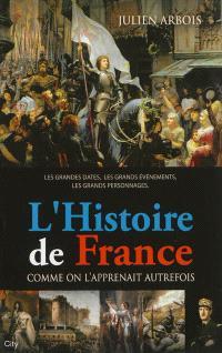 L'histoire de France : comme on l'apprenait autrefois