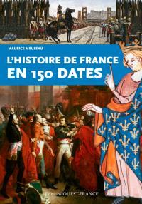 L'histoire de France en 150 dates