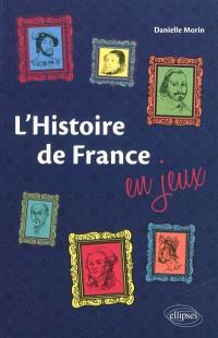 L'histoire de France en jeux