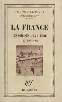 La France, des origines à la guerre de Cent ans