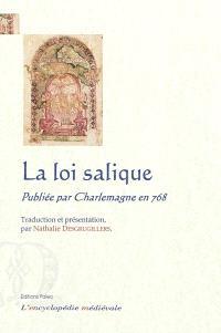 La loi salique : lex salica emendata : traduction intégrale du Ms BNF, 4418