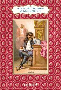 Le petit livre des grands personnages de l'histoire de France