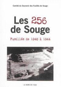 Les 256 de Souge : fusillés de 1940 à 1944