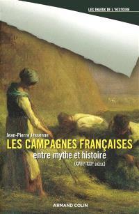 Les campagnes françaises entre mythe et histoire : XVIIIe-XXIe siècle