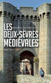 Les Deux-Sèvres médiévales