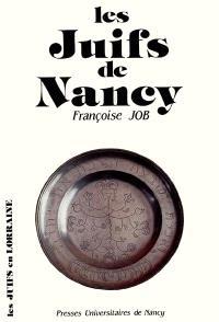 Les Juifs de Nancy : du XIIe au XXe siècle