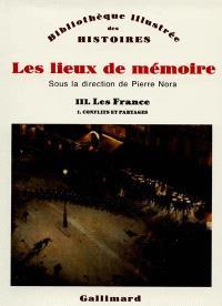 Les Lieux de mémoire. Volume 3-1, Les France : conflits et partages